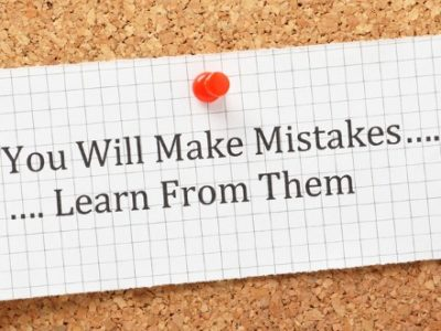 You Will Make Mistakes...Learn From Them