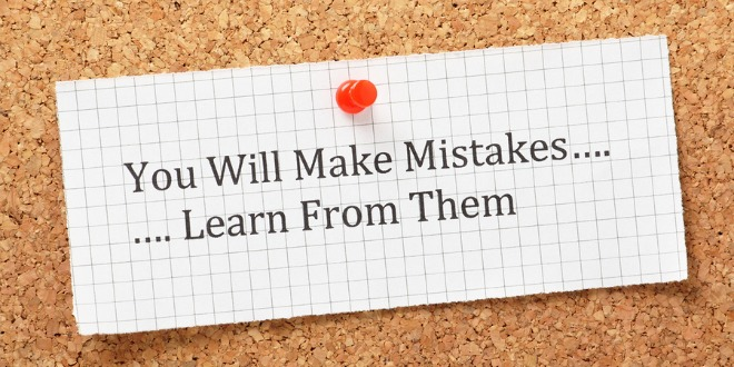 essay on making mistakes and learning from them By making mistakes you will, in fact, learn valuable life lessons and you will   mistakes, we will no longer have this crazy fear of encountering them along the.